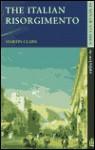 The Italian Risorgimento - Martin Clark