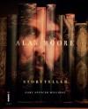 Alan Moore, Storyteller - Gary Spencer Millidge