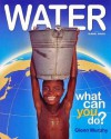 """Water What Can """"You"""" Do?: Global Issues - Glenn Murphy"""