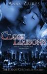 Close Liaisons - Anna Zaires