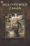 Saga o potworze z bagien - Alan Moore