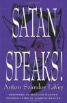 Satan Speaks! - Anton Szandor LA Vey, Anton Szandor LaVey, Blanche Barton, Marilyn Manson