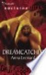 Dreamcatcher - Anna Leonard