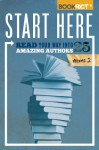 Start Here, Volume 2: Read Your Way into 25 Amazing Authors - Jeff O'Neal, Rebecca Joines Schinsky