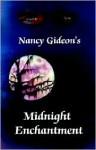 Midnight Enchantment - Nancy Gideon