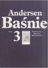 Baśnie. Tom III - Hans Christian Andersen