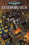 Warhammer 40,000, Exterminatus - Dan Abnett, Ian Edginton