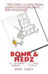 Bonk & Hedz: A Cave Man ... and Woman ... Story - Norm Cowie