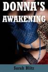 Donna's Awakening: A Lesbian Threesome Office Sex Story (Donna's Corruption) - Sarah Blitz