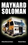 8 Funny Detective Stories with Maynard Soloman, Gal-Damn Detective - Benjamin Sobieck