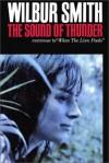 The Sound of Thunder - Richard Brown, Wilbur Smith