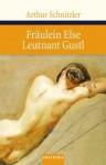 Fräulein Else / Leutnant Gustl - Arthur Schnitzler