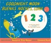 Goodnight Moon 123/Buenas Noches, Luna 123: A Counting Book/Un Libro Para Contar - Margaret Wise Brown, Clement Hurd