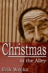 Christmas in the Alley - Erik Wecks
