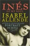 Inés of My Soul - Isabel Allende