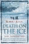 Death On The Ice - Robert Ryan