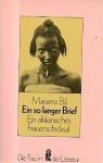 Ein So Langer Briefein Afrikanisches Frauenschicksal - Mariama Bâ