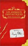 Animaux Fantastiques - J.K. Rowling