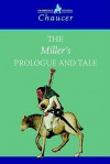 The Miller's Prologue and Tale - Geoffrey Chaucer