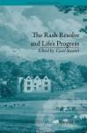 The Rash Resolve and Life's Progress: By Eliza Haywood - Carol Stewart