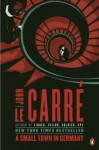 A Small Town in Germany: A Novel - John le Carré
