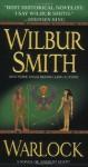 Warlock: A Novel of Ancient Egypt - Wilbur Smith