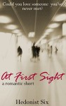 At First Sight - Hedonist Six