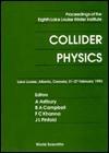 Collider Physics - A. Astbury