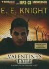 Valentine's Exile (Vampire Earth) - E.E. Knight, Christian Rummel