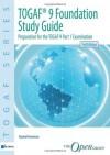 Togaf Version 9 Foundation Study Guide: 3rd Edition - Rachel Harrison