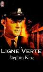 La ligne verte - Philippe Rouard, Stephen King