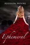 Ephemeral - Addison Moore