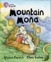 Mountain Mona (Band 09) - Vivian French