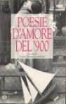 Poesie d'amore del '900 - Paola Decina Lombardi