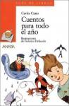Cuentos para todo el año - Carles Cano, Federico Delicado