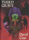 The Third Grave - David Case, Stephen E. Fabian