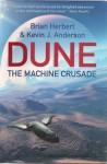The Machine Crusade - Brian Herbert, Kevin J. Anderson