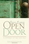 By Joyce Rupp Open the Door: A Journey to the True Self - Joyce Rupp