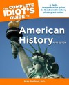 The Complete Idiot's Guide to American History, 5th Edition - Alan Axelrod