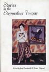 Stories in the Stepmother Tongue - Josip Novakovich
