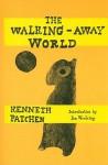 The Walking-Away World - Kenneth Patchen, Jim Woodring