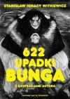 622 upadki Bunga, czyli demoniczna kobieta - Stanisław Ignacy Witkiewicz