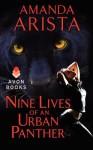 Nine Lives of an Urban Panther - Amanda Arista