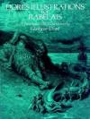 Doré's Illustrations for Rabelais - Gustave Doré, Stanley Applebaum, François Rabelais