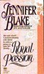 Royal Passion - Jennifer Blake
