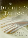 The Duchess's Tattoo: Thoughts on THE AMERICAN HEIRESS - Daisy Goodwin