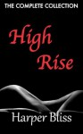 High Rise (The Complete Collection) - Harper Bliss