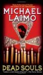 Dead Souls - Michael Laimo