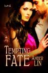 Tempting Fate - Amber Lin