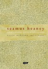 Znalezione - przywłaszczone. Eseje wybrane 1971 – 2001 - Seamus Heaney, Magda Heydel
